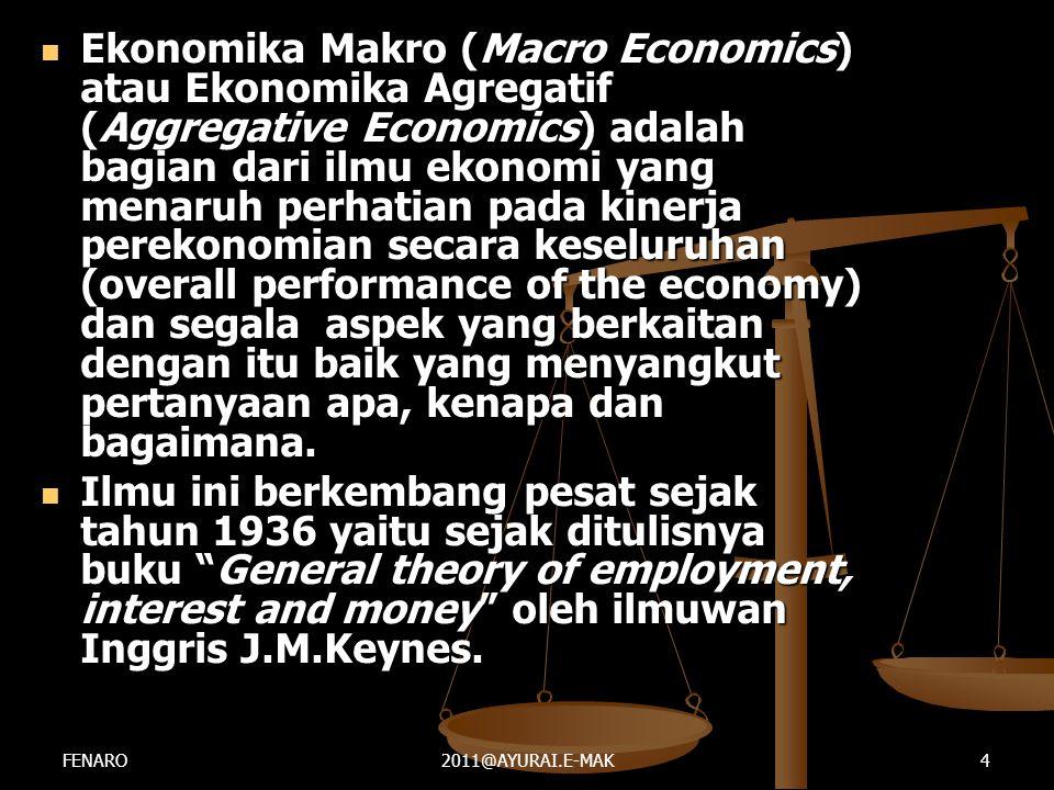 Ekonomika Makro (Macro Economics) atau Ekonomika Agregatif (Aggregative Economics) adalah bagian dari ilmu ekonomi yang menaruh perhatian pada kinerja perekonomian secara keseluruhan (overall performance of the economy) dan segala aspek yang berkaitan dengan itu baik yang menyangkut pertanyaan apa, kenapa dan bagaimana.