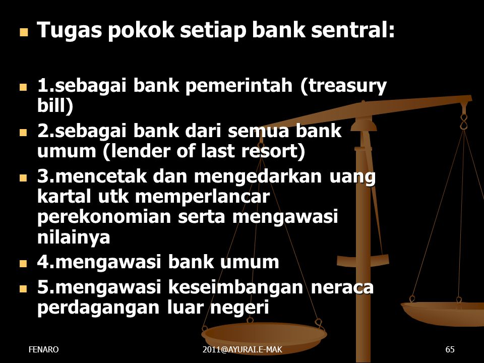 Tugas pokok setiap bank sentral: