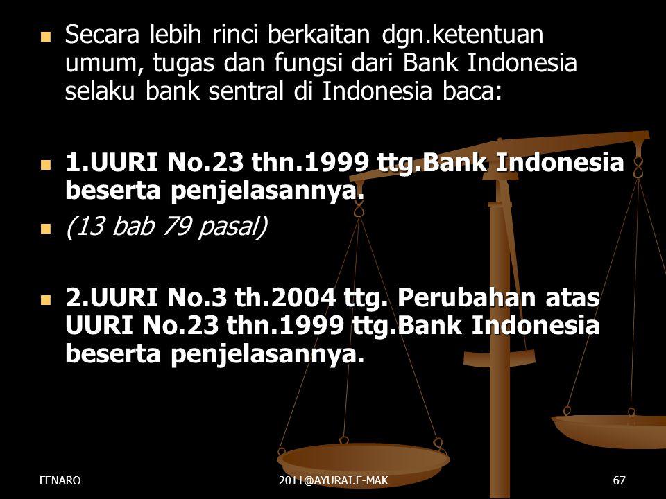 1.UURI No.23 thn.1999 ttg.Bank Indonesia beserta penjelasannya.