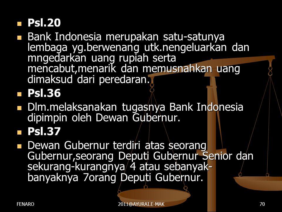 Dlm.melaksanakan tugasnya Bank Indonesia dipimpin oleh Dewan Gubernur.
