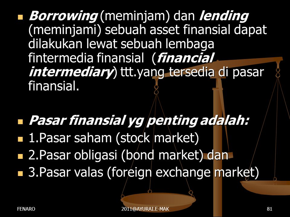 Pasar finansial yg penting adalah: 1.Pasar saham (stock market)