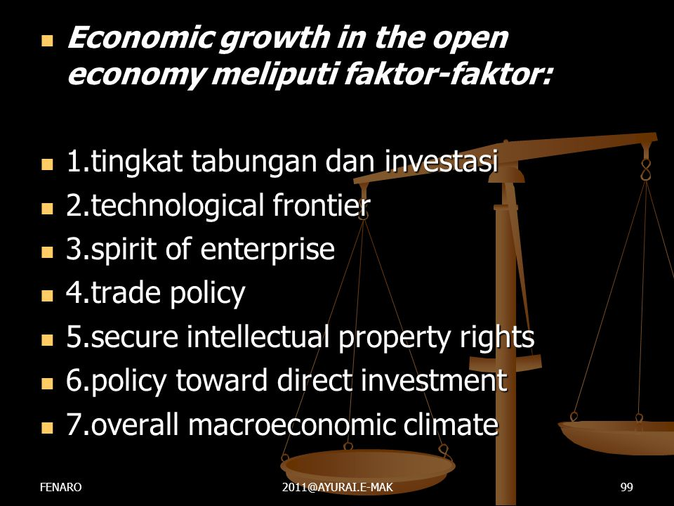 Economic growth in the open economy meliputi faktor-faktor: