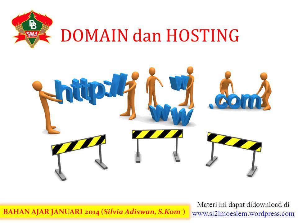 Materi ini dapat didownload di www.si2lmoeslem.wordpress.com