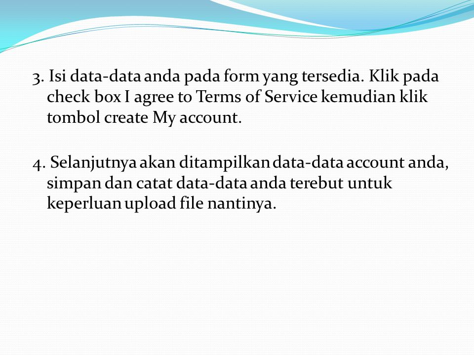 3. Isi data-data anda pada form yang tersedia