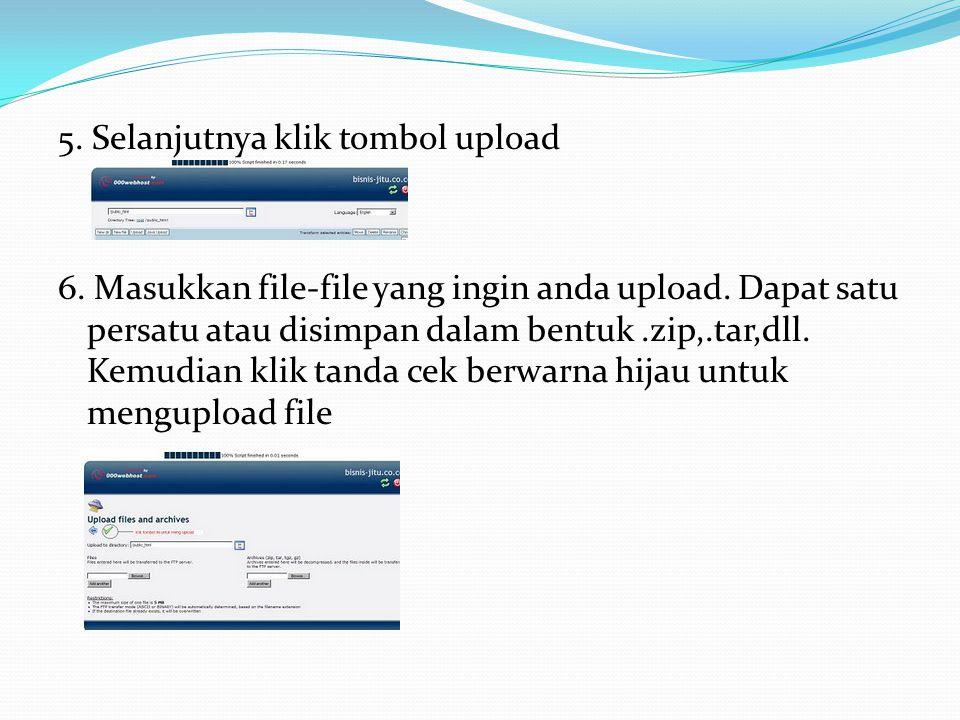 5. Selanjutnya klik tombol upload 6