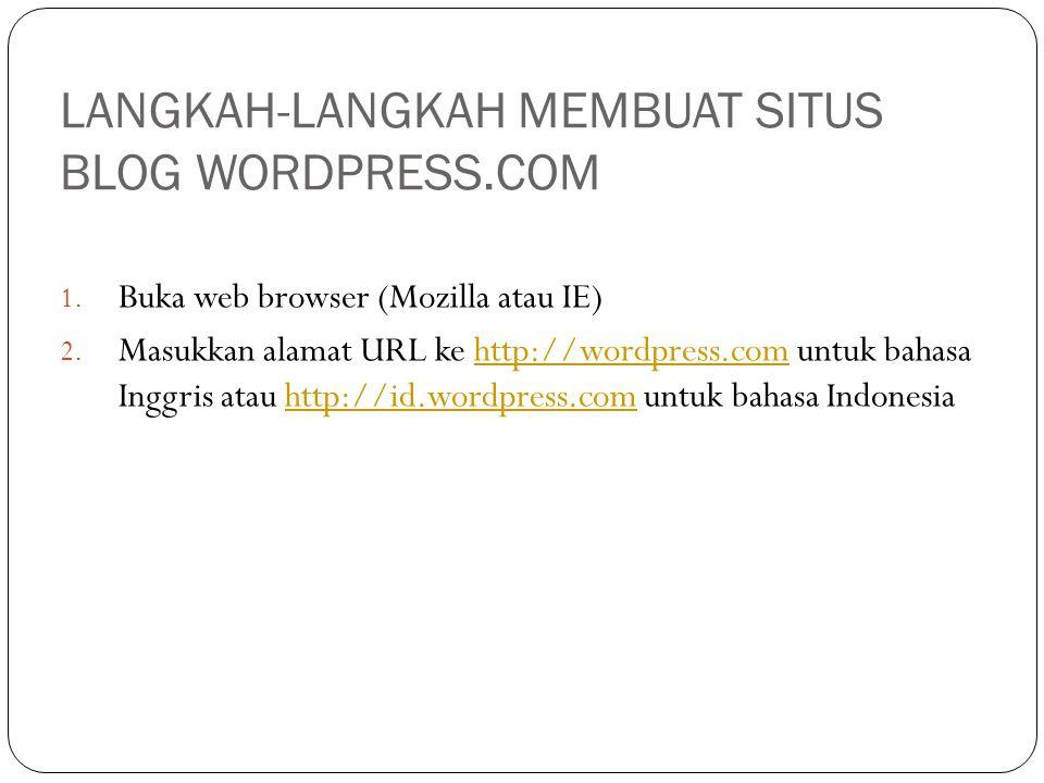 LANGKAH-LANGKAH MEMBUAT SITUS BLOG WORDPRESS.COM