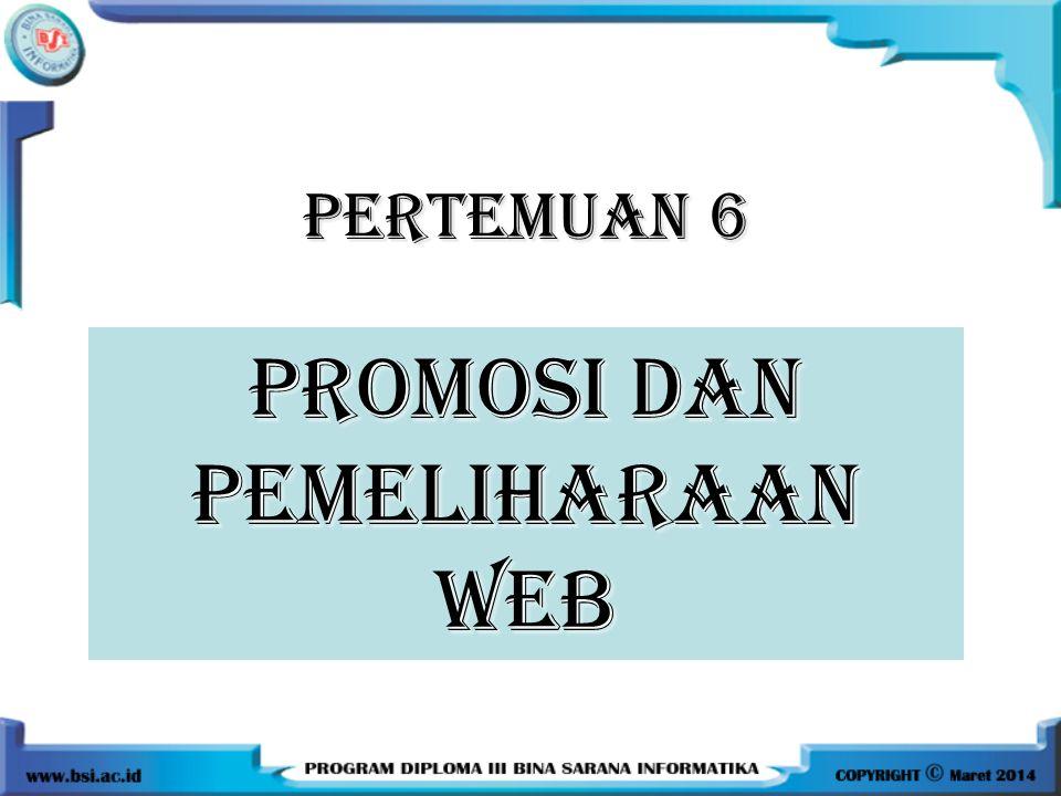 PROMOSI DAN PEMELIHARAAN WEB