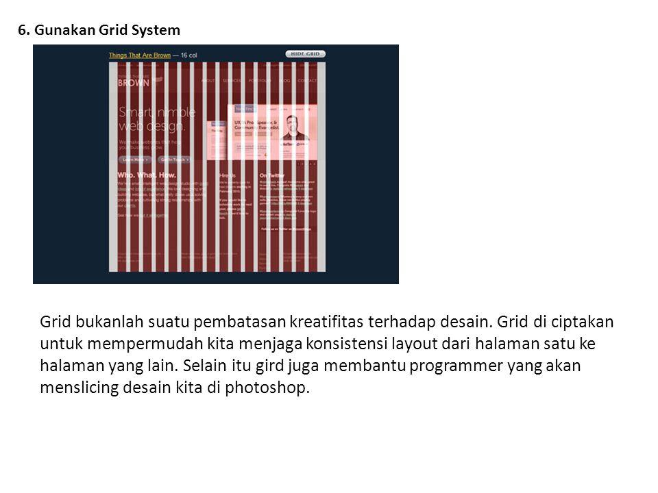 6. Gunakan Grid System