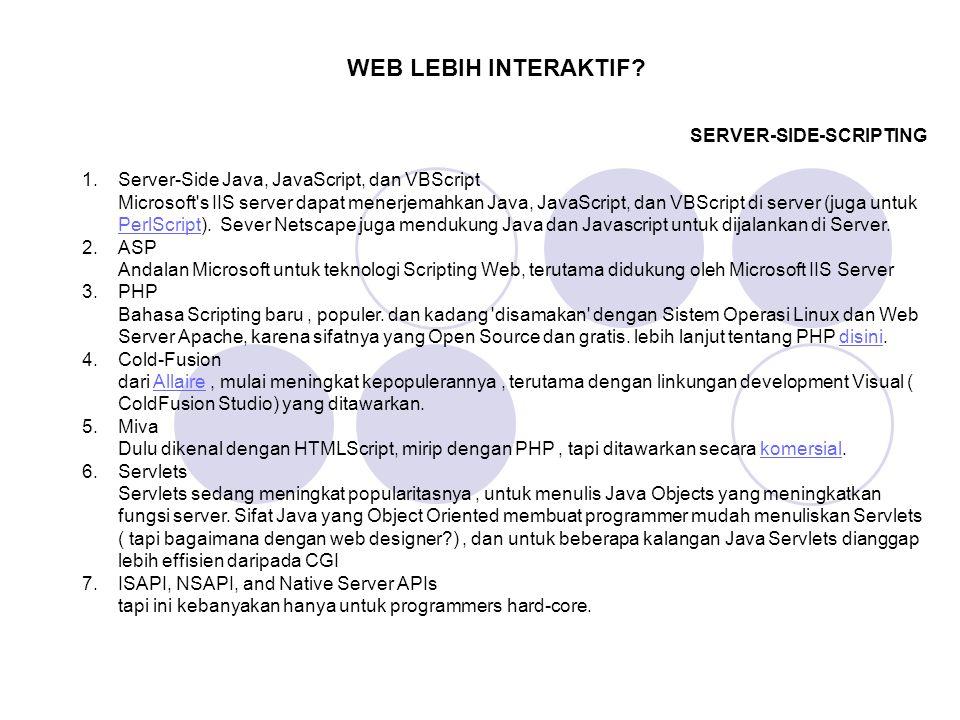 WEB LEBIH INTERAKTIF SERVER-SIDE-SCRIPTING