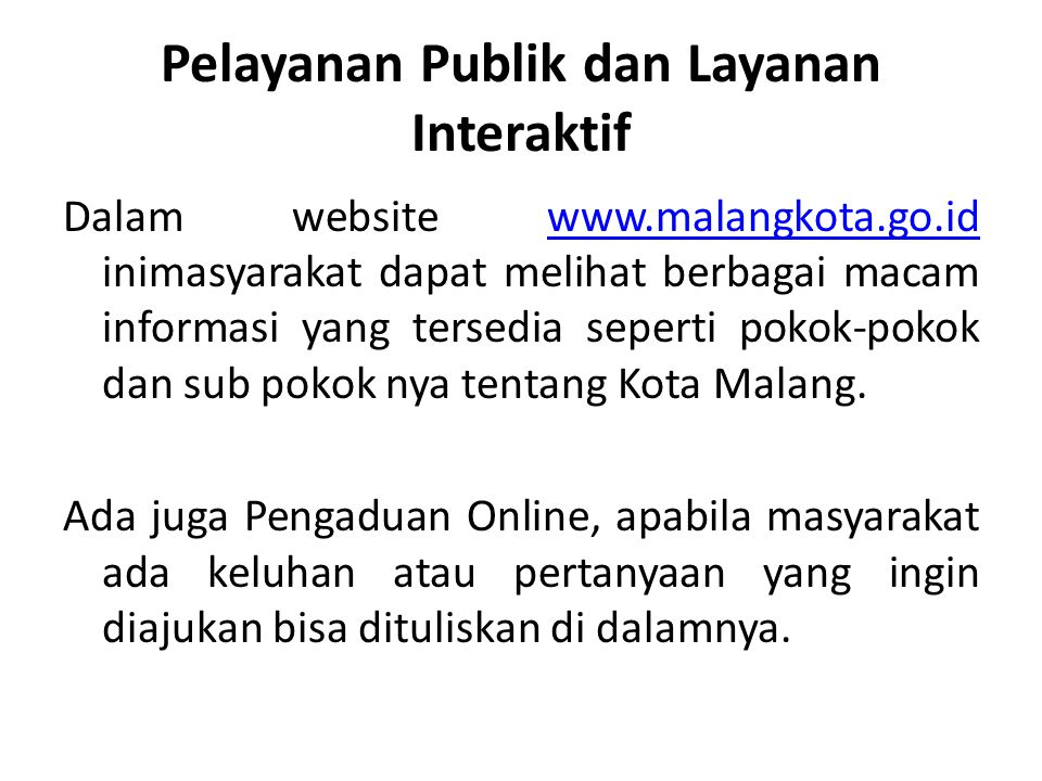 Pelayanan Publik dan Layanan Interaktif