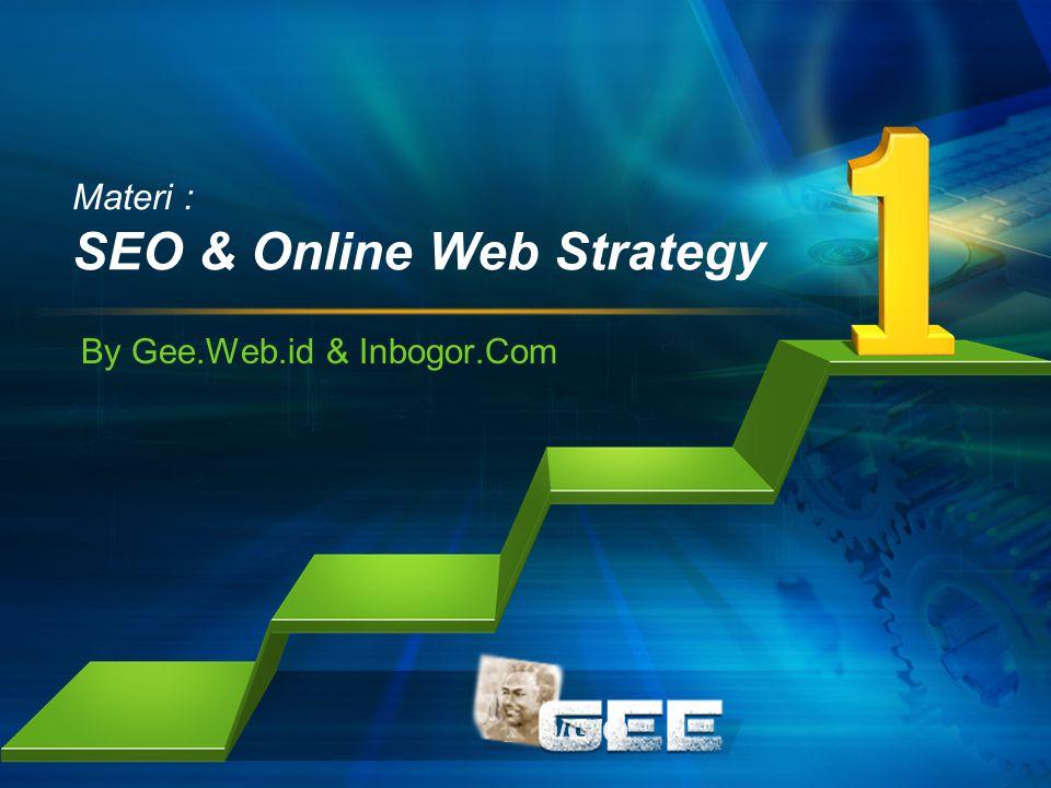 Materi : SEO & Online Web Strategy