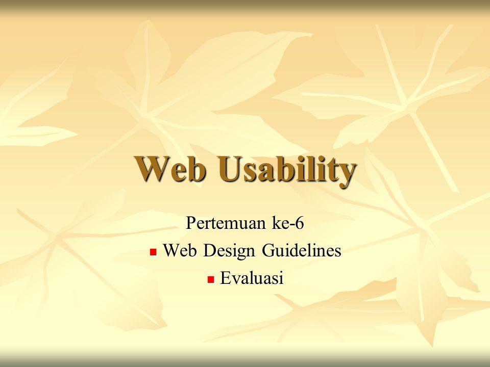 Pertemuan ke-6 Web Design Guidelines Evaluasi
