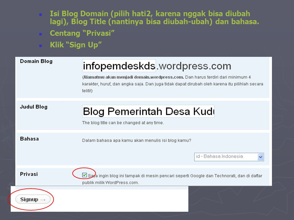 Isi Blog Domain (pilih hati2, karena nggak bisa diubah lagi), Blog Title (nantinya bisa diubah-ubah) dan bahasa.