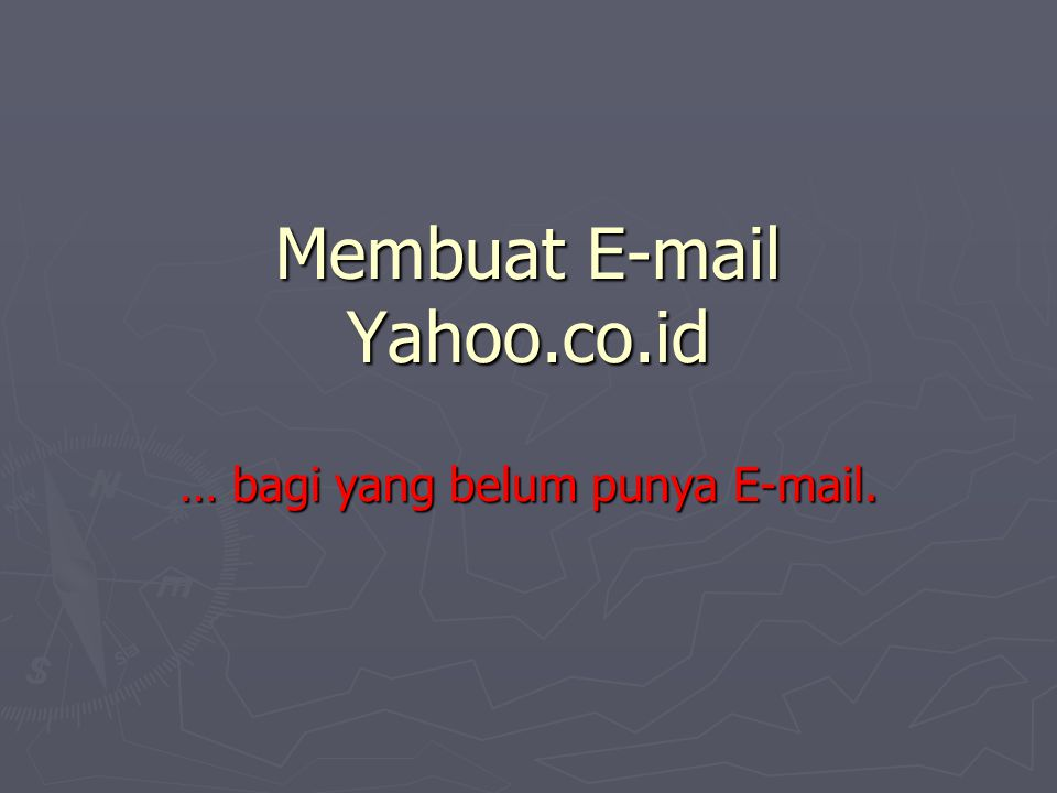 Membuat E-mail Yahoo.co.id