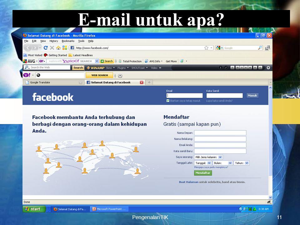 E-mail untuk apa Pengenalan TIK