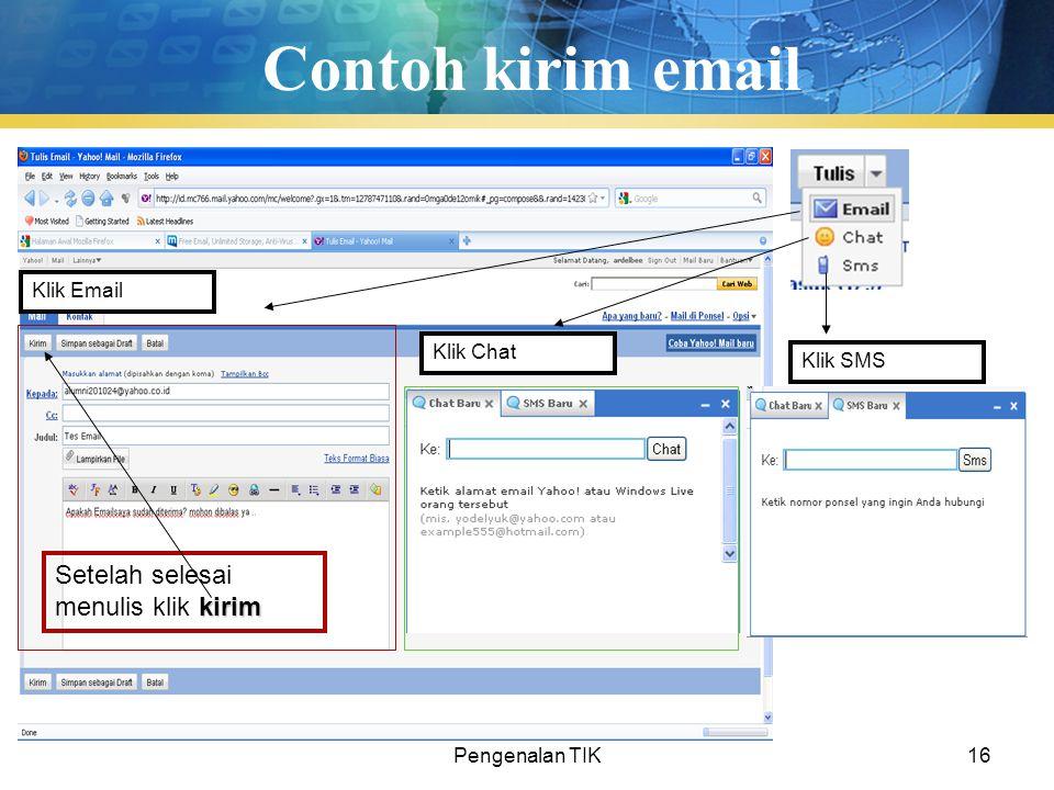 Contoh kirim email Setelah selesai menulis klik kirim Klik Email