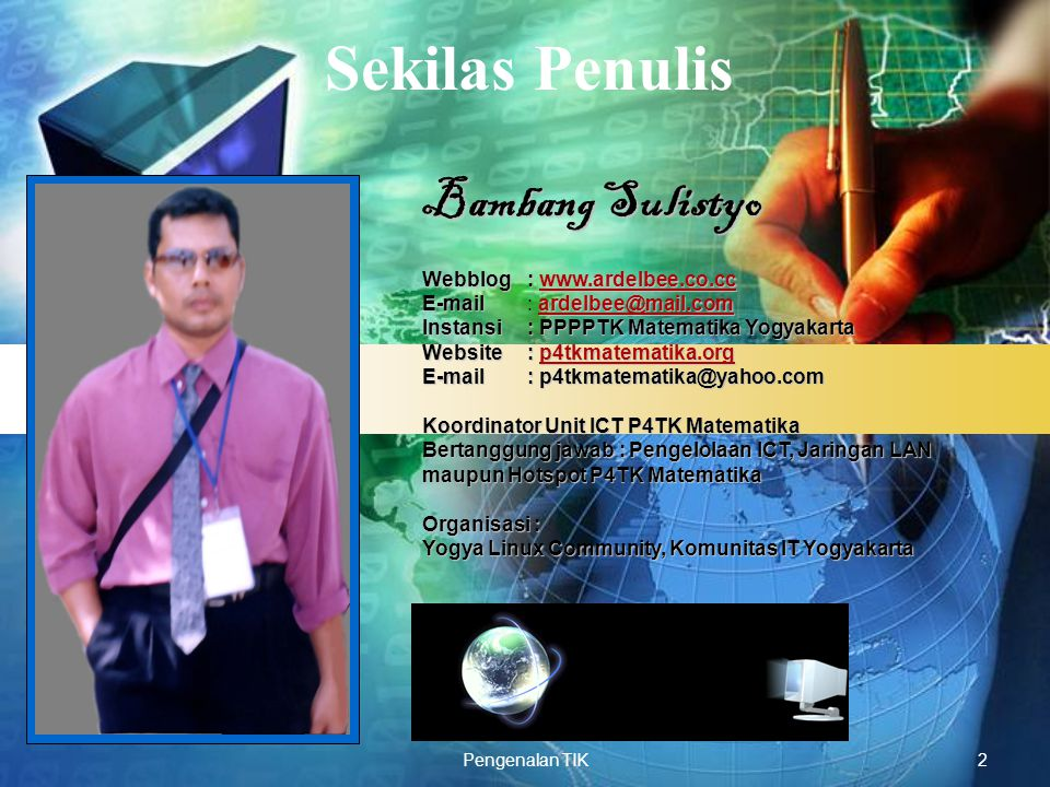 Sekilas Penulis Bambang Sulistyo Webblog : www.ardelbee.co.cc