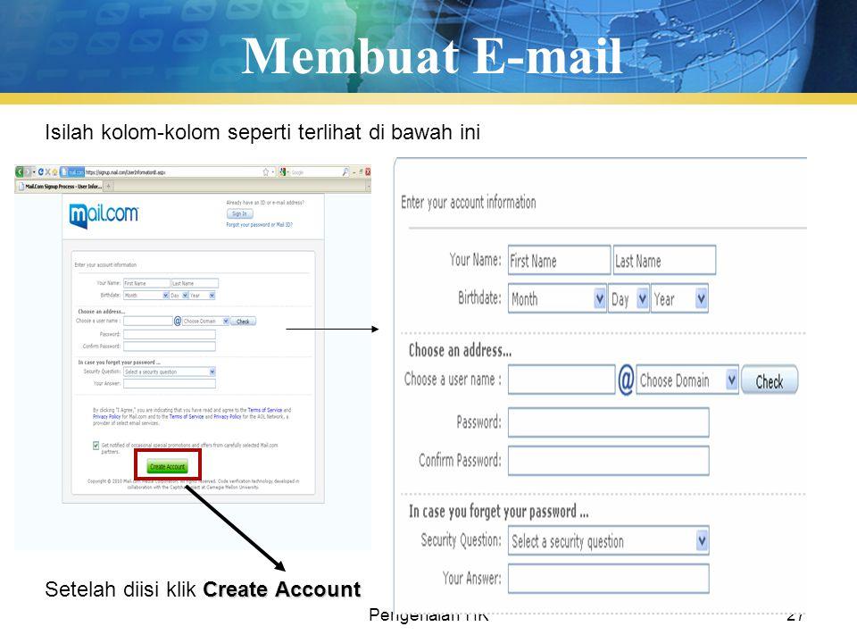 Membuat E-mail Isilah kolom-kolom seperti terlihat di bawah ini