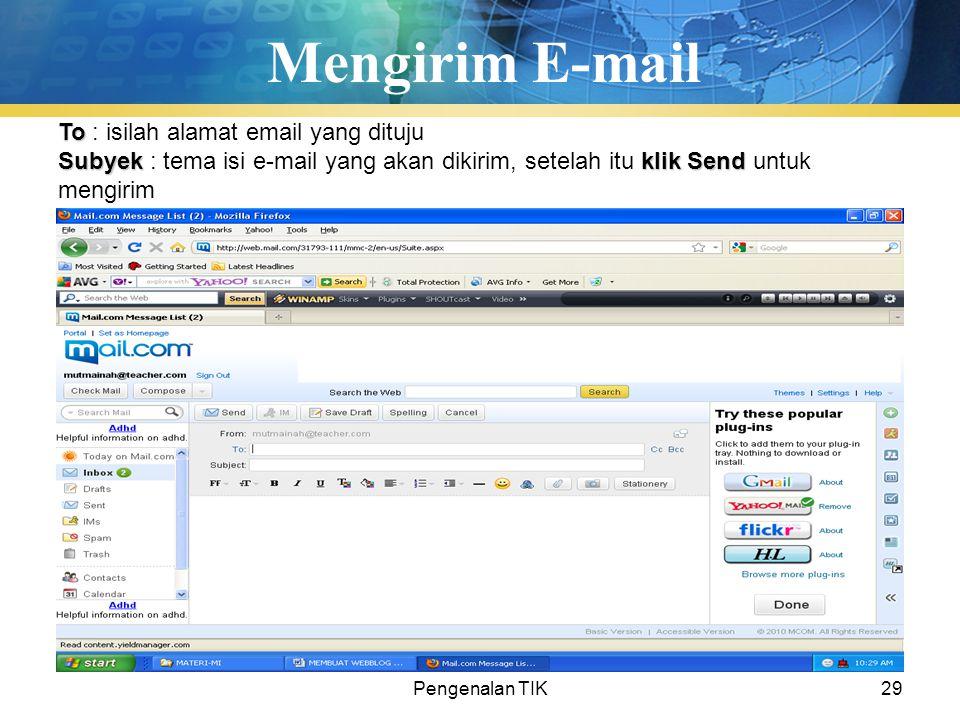 Mengirim E-mail To : isilah alamat email yang dituju