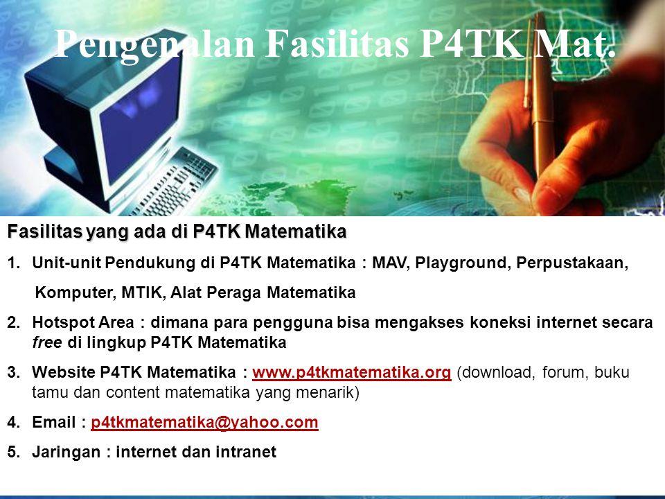Pengenalan Fasilitas P4TK Mat.