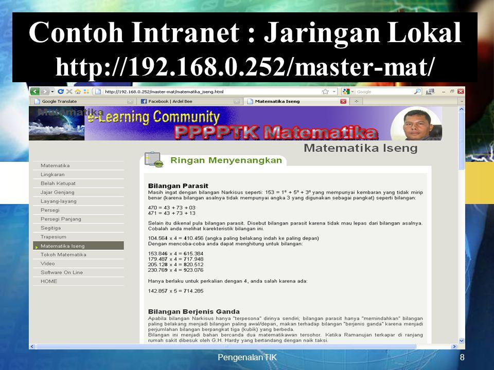 Contoh Intranet : Jaringan Lokal http://192.168.0.252/master-mat/