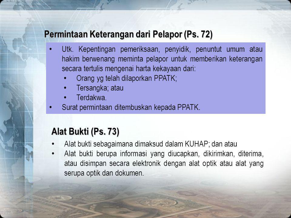 Permintaan Keterangan dari Pelapor (Ps. 72)
