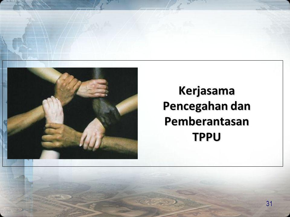Kerjasama Pencegahan dan Pemberantasan TPPU
