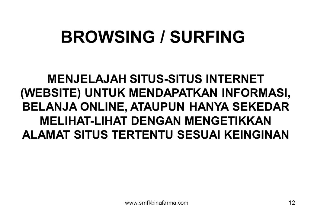 BROWSING / SURFING