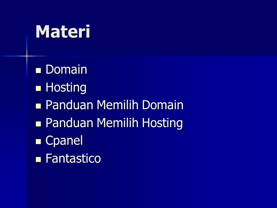 Materi Domain Hosting Panduan Memilih Domain Panduan Memilih Hosting