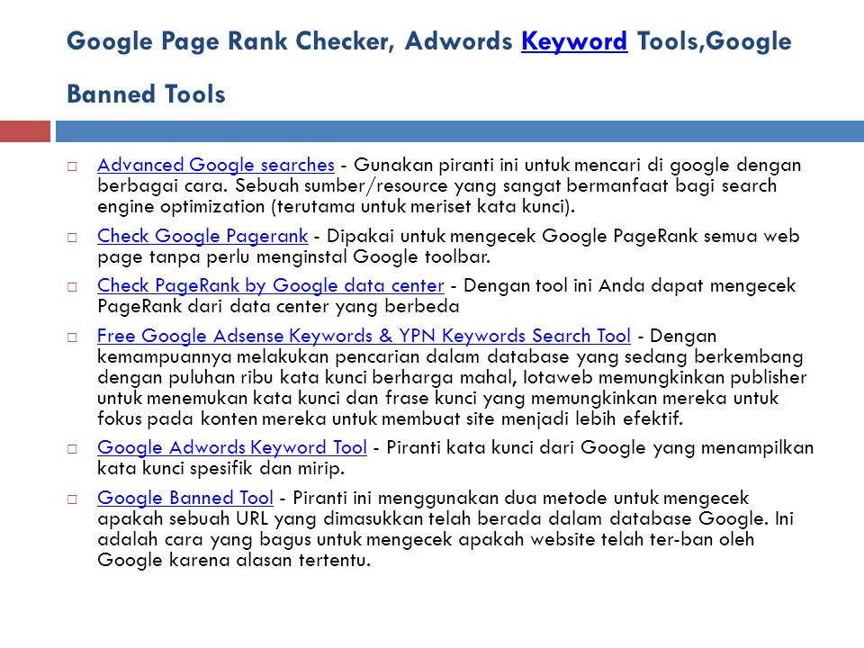 Google Page Rank Checker, Adwords Keyword Tools,Google Banned Tools
