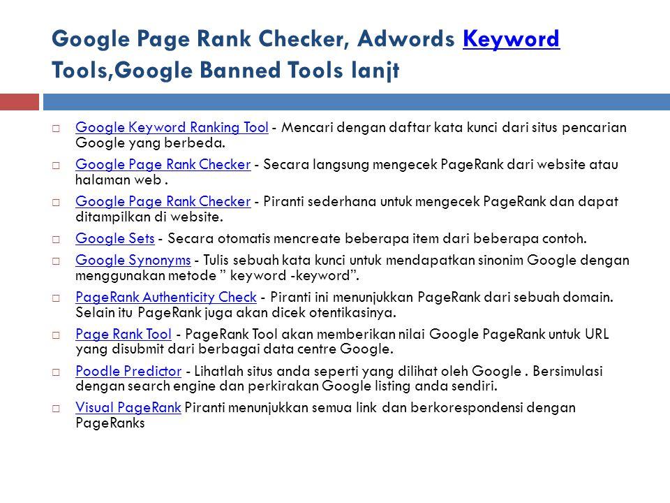 Google Page Rank Checker, Adwords Keyword Tools,Google Banned Tools lanjt