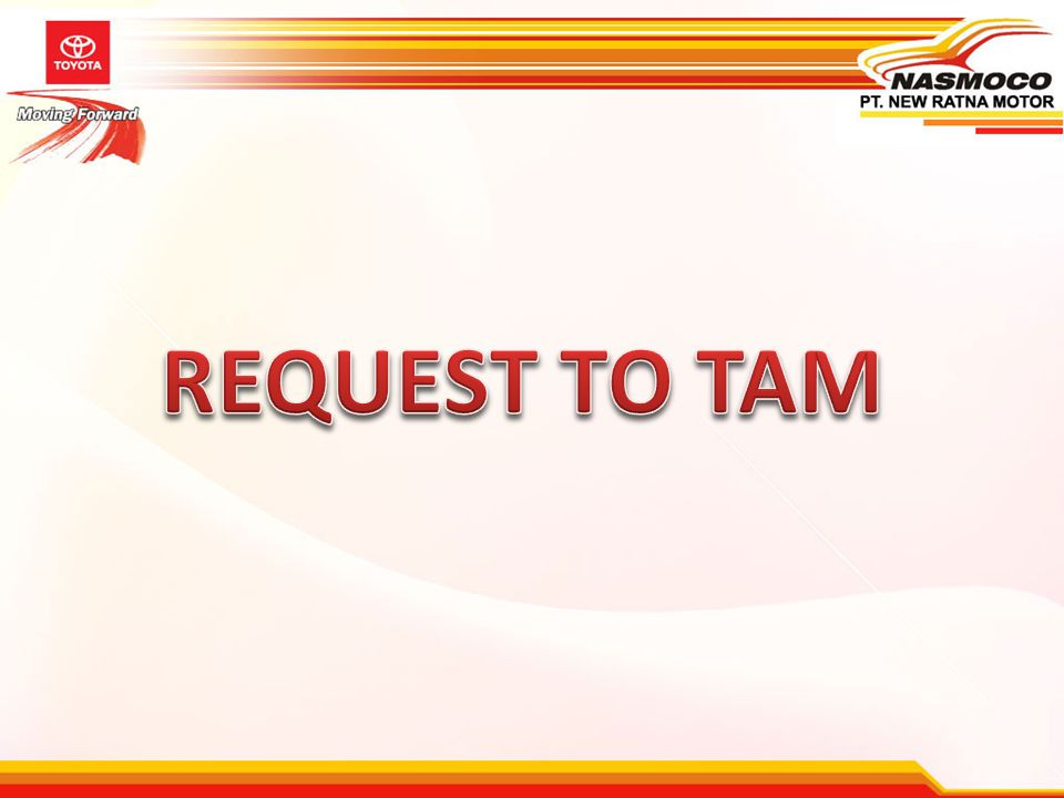 REQUEST TO TAM