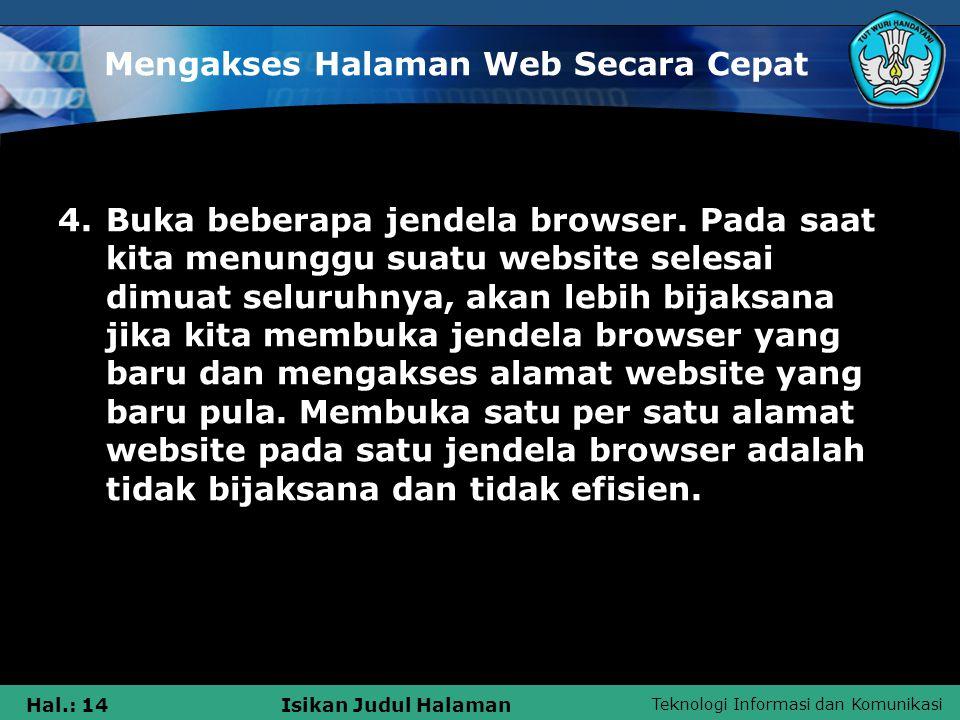 Mengakses Halaman Web Secara Cepat