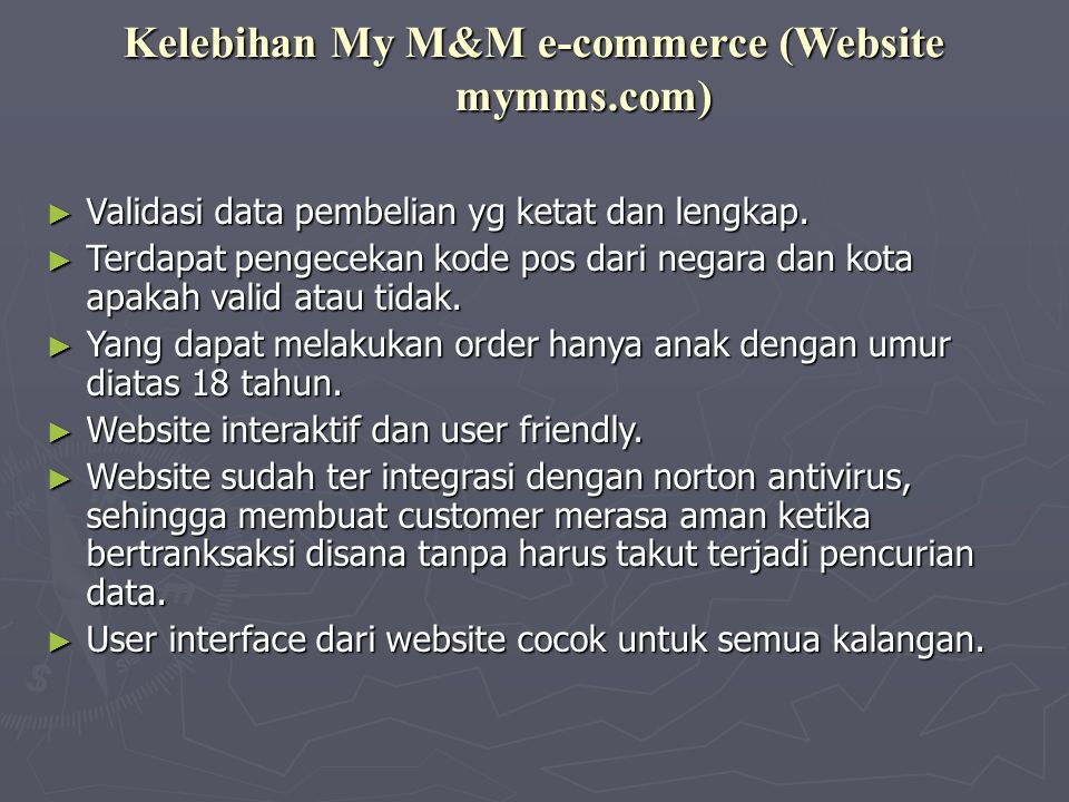 Kelebihan My M&M e-commerce (Website mymms.com)