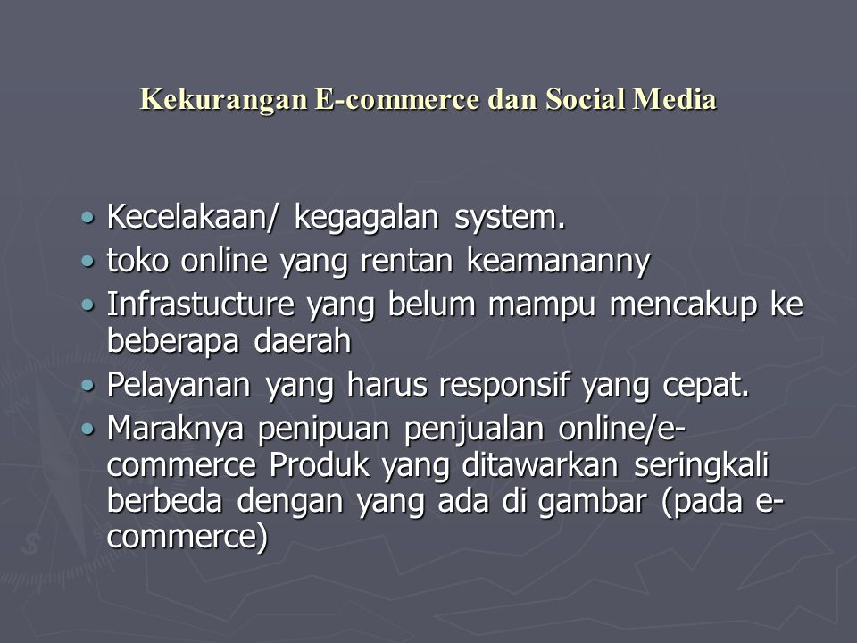 Kekurangan E-commerce dan Social Media