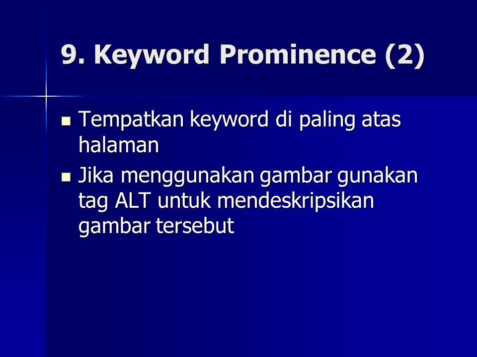 9. Keyword Prominence (2) Tempatkan keyword di paling atas halaman