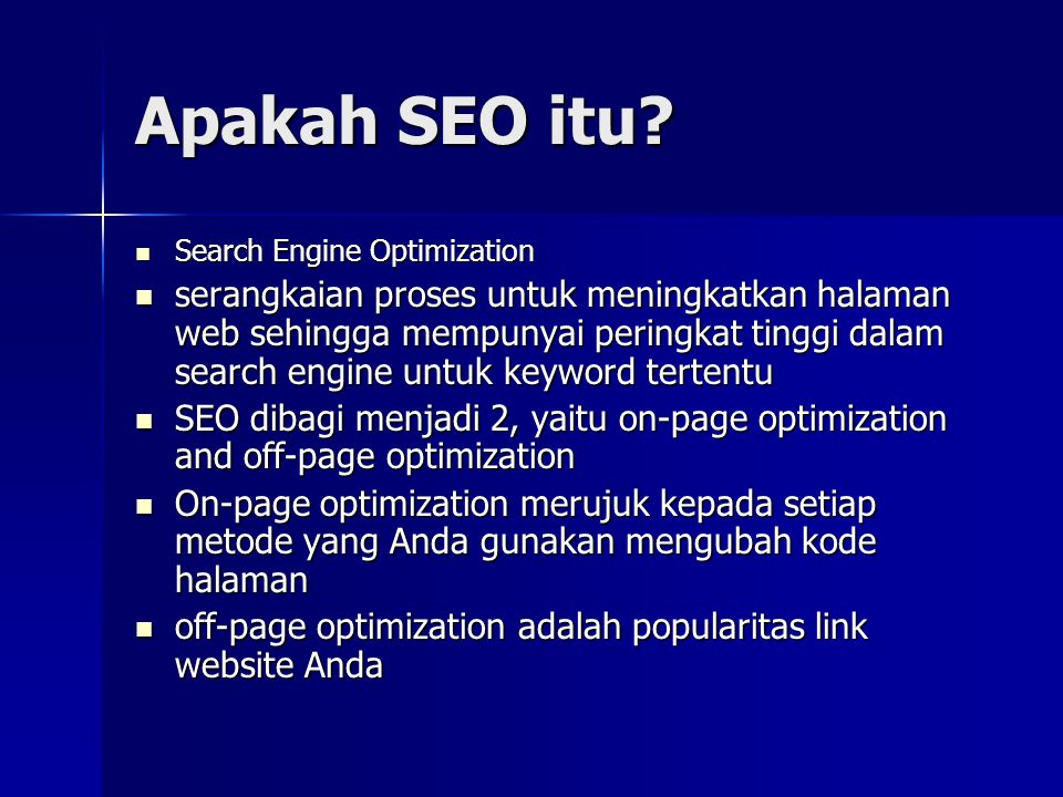 Apakah SEO itu Search Engine Optimization.