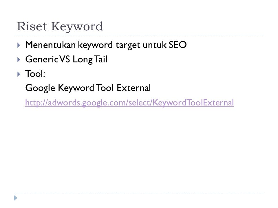 Riset Keyword Menentukan keyword target untuk SEO Generic VS Long Tail