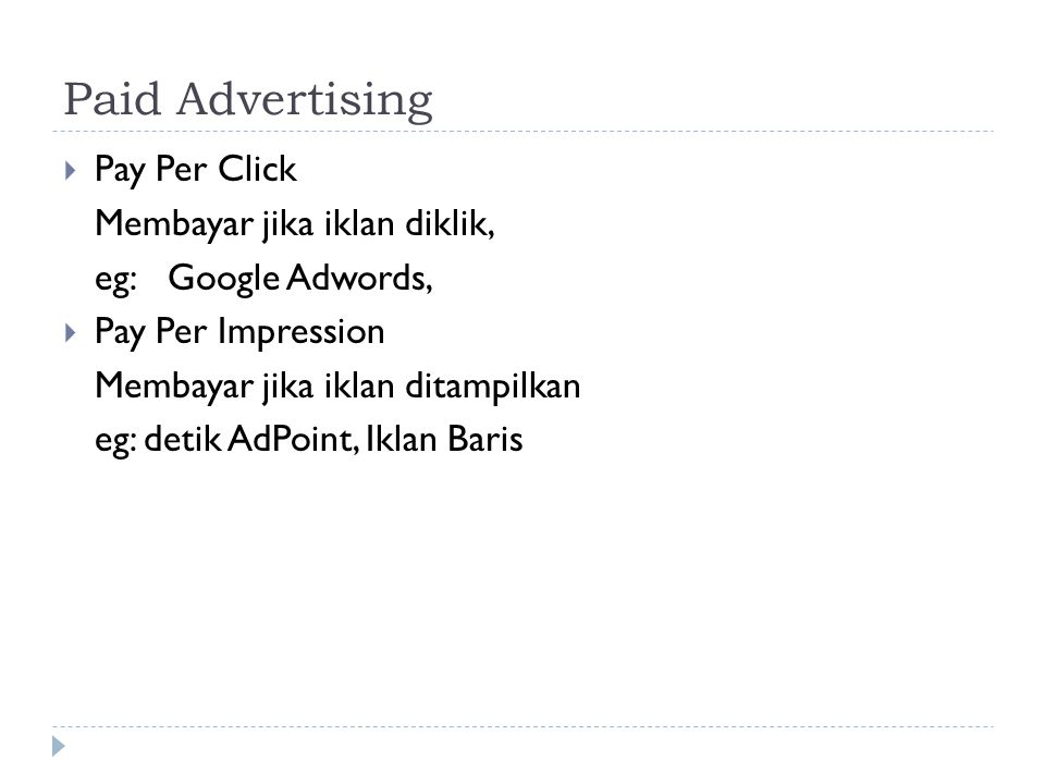 Paid Advertising Pay Per Click Membayar jika iklan diklik,