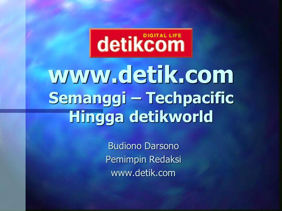 www.detik.com Semanggi – Techpacific Hingga detikworld