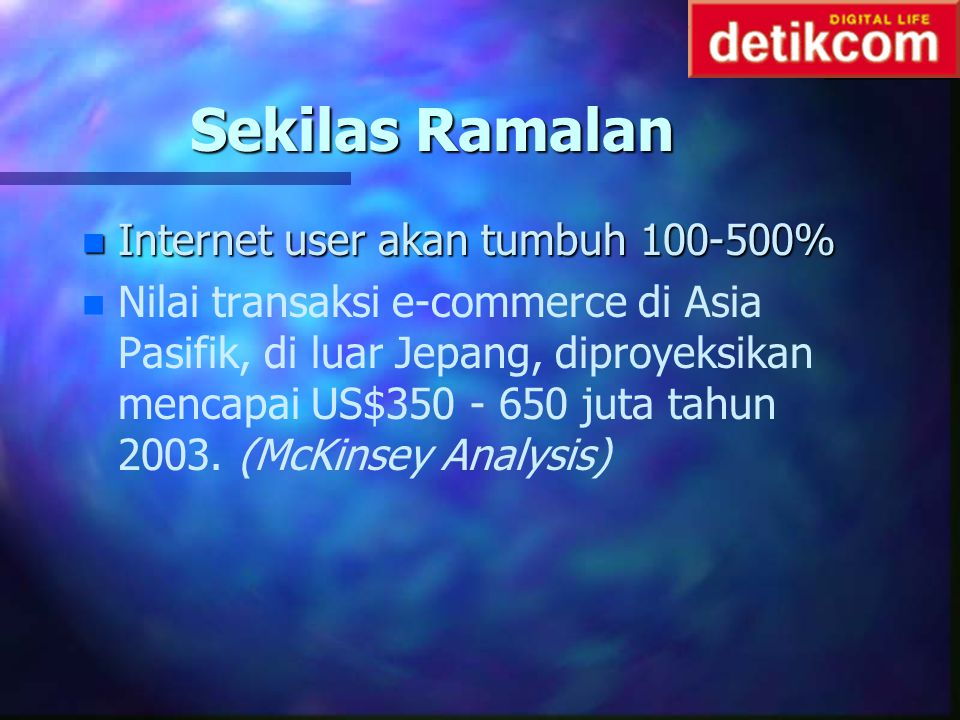 Sekilas Ramalan Internet user akan tumbuh 100-500%