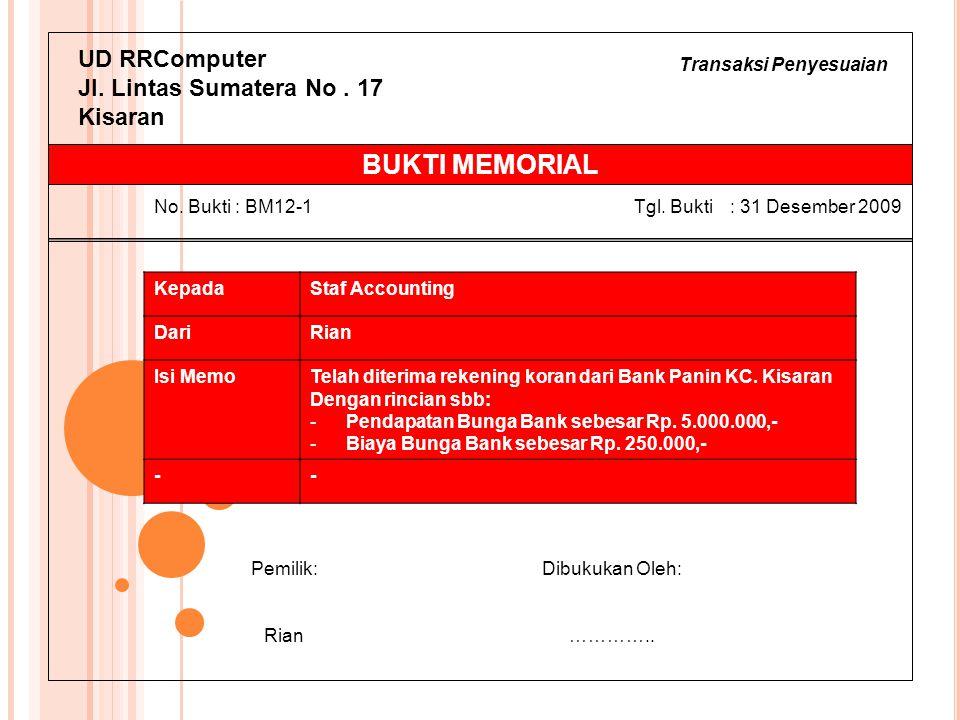 BUKTI MEMORIAL UD RRComputer Jl. Lintas Sumatera No . 17 Kisaran