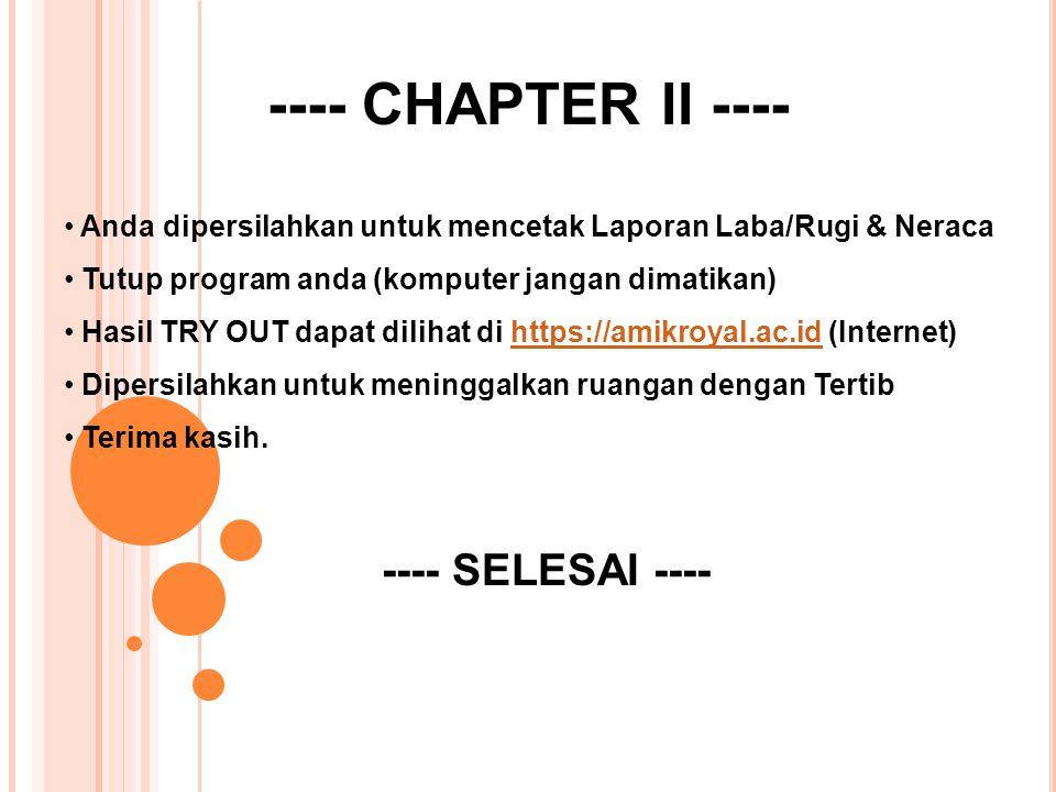 ---- CHAPTER II ---- ---- SELESAI ----