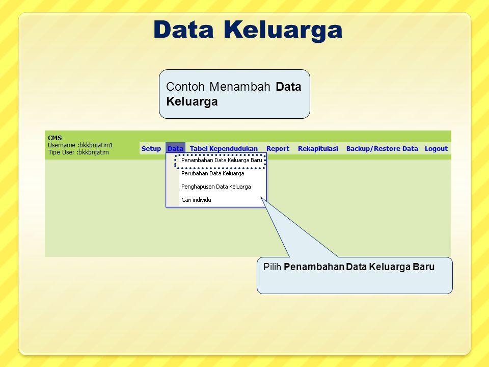 Data Keluarga Contoh Menambah Data Keluarga