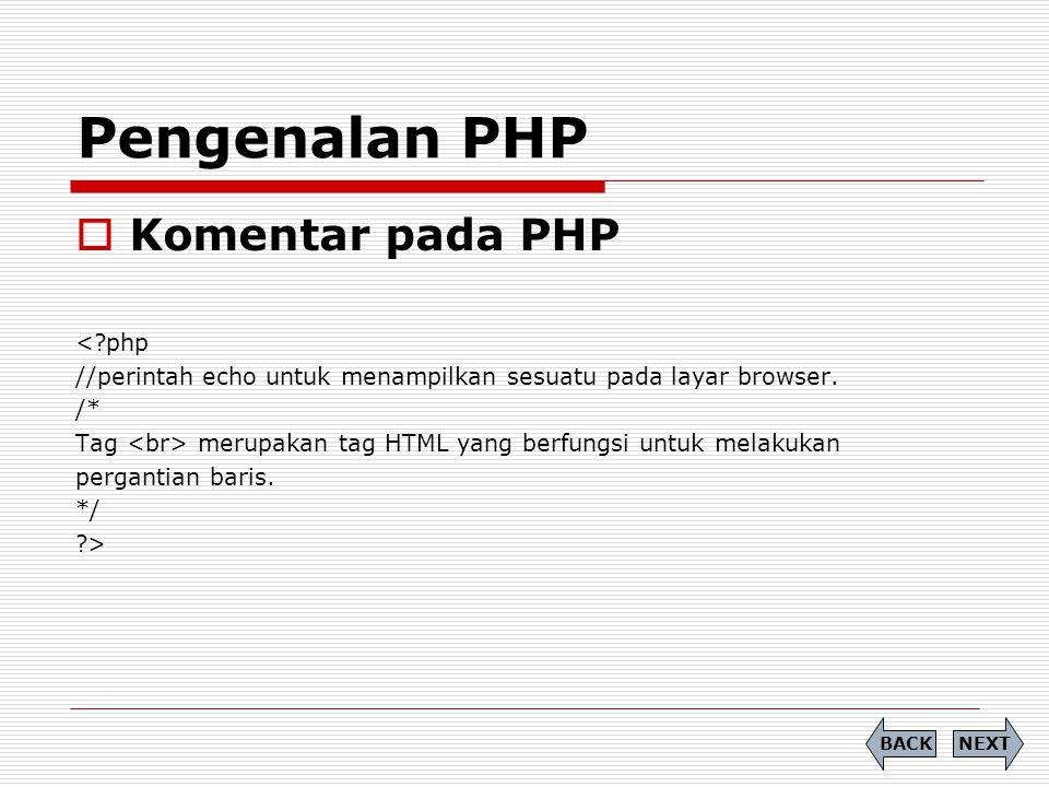 Pengenalan PHP Komentar pada PHP < php