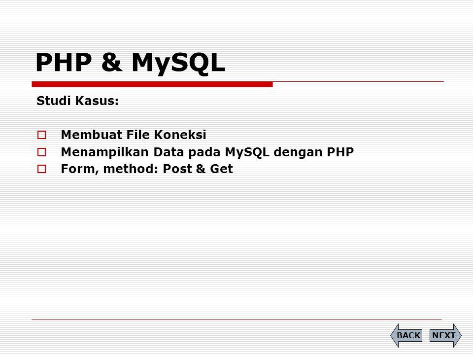 PHP & MySQL Studi Kasus: Membuat File Koneksi