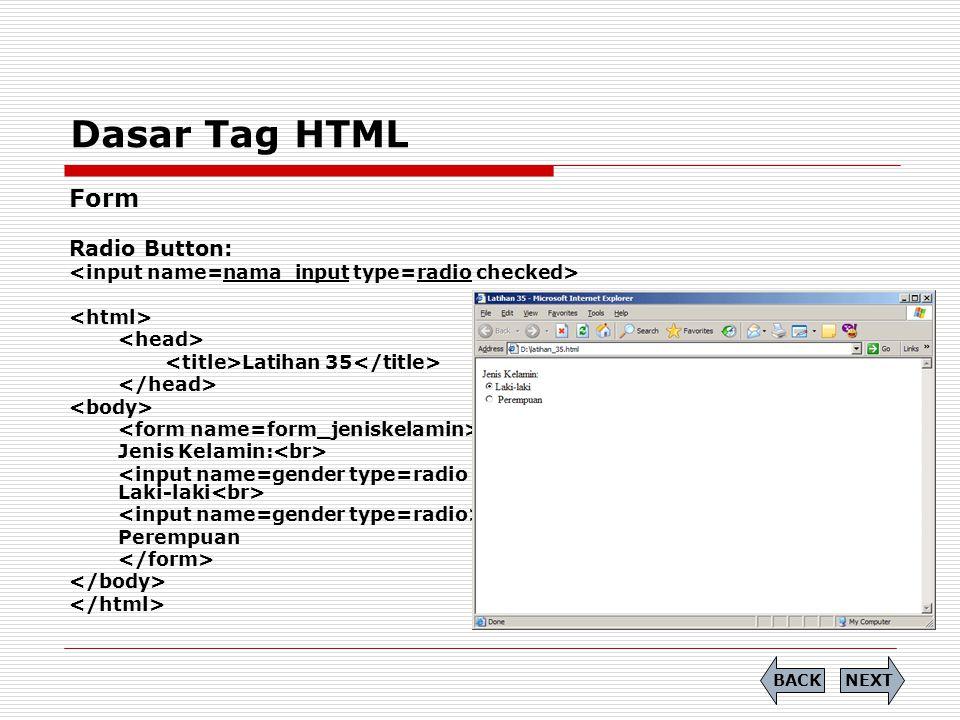 Dasar Tag HTML Form Radio Button: