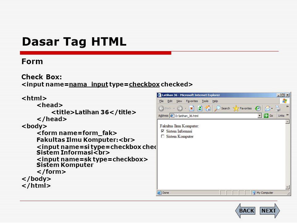 Dasar Tag HTML Form Check Box: