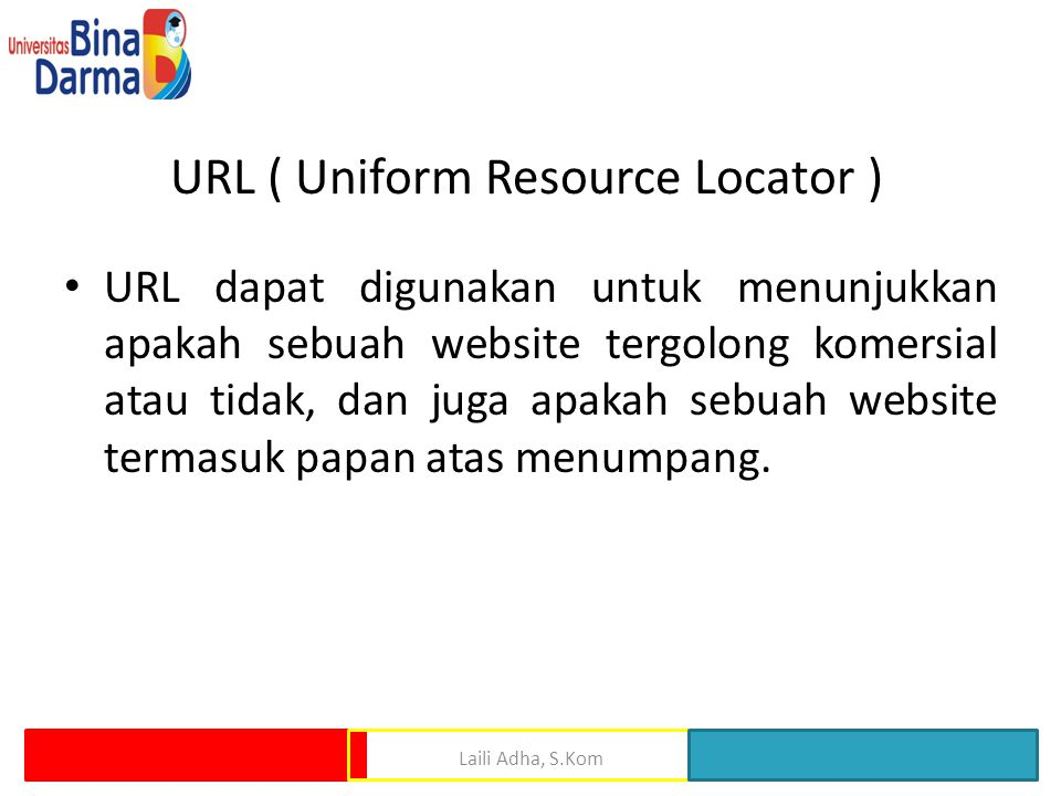 URL ( Uniform Resource Locator )