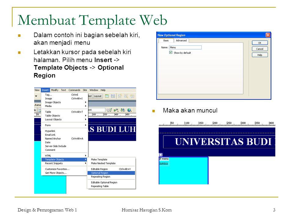 Membuat Template Web Dalam contoh ini bagian sebelah kiri, akan menjadi menu.